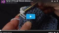 Çeyizlik Lif Örneği Videolu Anlatım