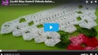 Çiçekli Köşe Danteli Videolu Anlatım