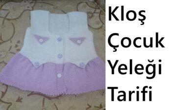 2 Renkli Cep Kapağı Süslemeli Alt Kısmı Kloş Çocuk Yelek Tarifi. 4 .5 yaş